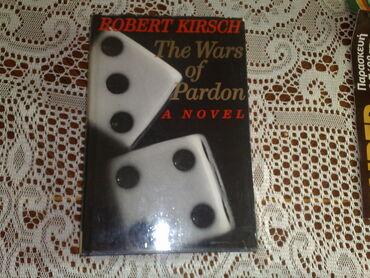 THE WARS OF PARDON ROBERT KIRSCHProfessional gambler John Moore lives