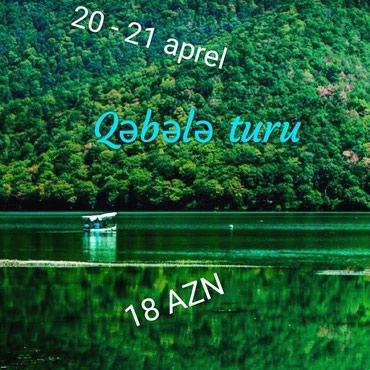 Bakı şəhərində Qəbələ Turu 20 - 21 Aprel