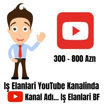 Bakı şəhərində Iş Elanlari Üçün YouTube Kanalimiza Daxil Olun Iş Elanlari BF
