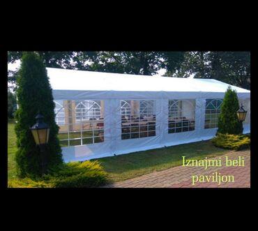 Iznajmljivanje belih paviljona za sve vrste dogadjaja na otvorenom