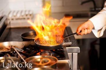Повар-универсал 48 лет стаж более15 лет работал в известных кафе и рес в Кара-Балта