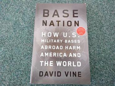 Manchester united kacket - Srbija: Naslov: Base Nation - How U.S. Military Bases Abroad Harm America and