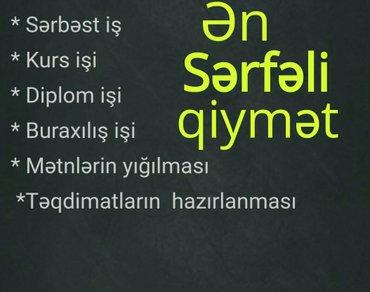 Bakı şəhərində Qısa müddətdə, keyfiyyətli şəkildə, ən sərfəli qiymətlərlə yazı işləri