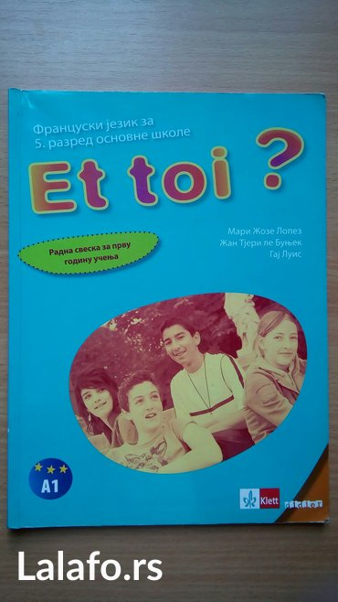 Et toi, radna sveska za francuski jezik za PETI razred osnovne škole, - Belgrade