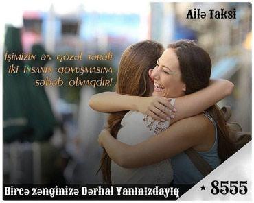 Bakı şəhərində Ailə Taksi Hər Zaman Xidmətinizdədir