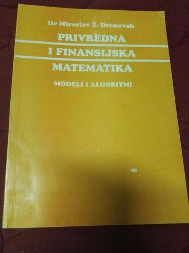 Knjige, časopisi, CD i DVD | Mladenovac: Privredna i finansijska matematika