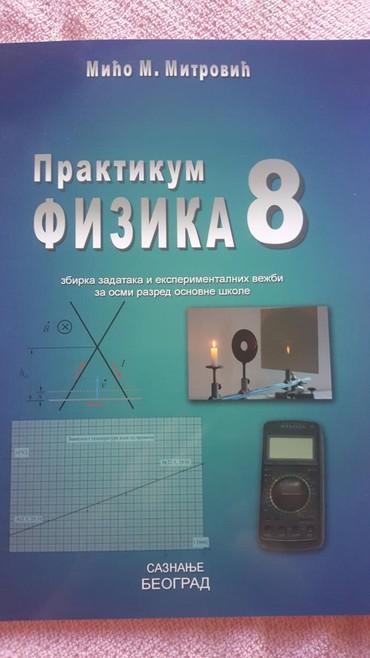 8 r. fizika zbirka zadataka i eksperim.vezbi saznanje beograd novo - Sremska Mitrovica