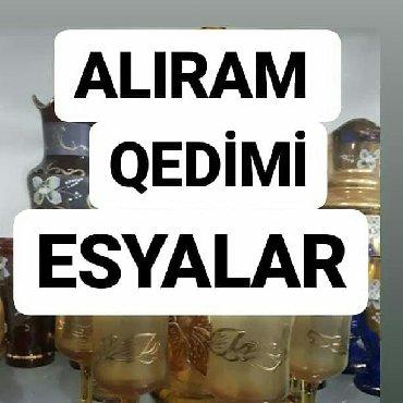qedimi esyalar - Azərbaycan: ALIRAM QEDİMİesyalar buyurun vatsapa atin