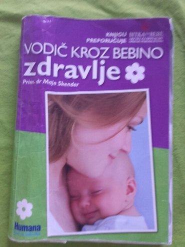 Dr Maja Skender VODIC KROZ BEBINO ZDRAVLJE - Beograd