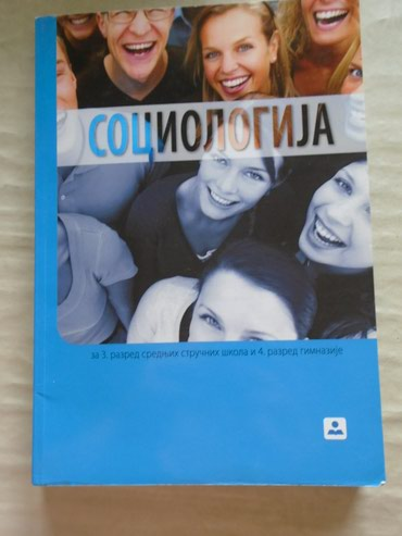 Sociologija, udzbenik za treći razred srednjih stručnih škola i - Belgrade