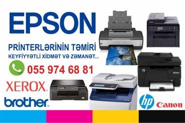 Bakı şəhərində Epson Canon Hp Xerox Brother ve diger butun printerlerin temiri yuksek