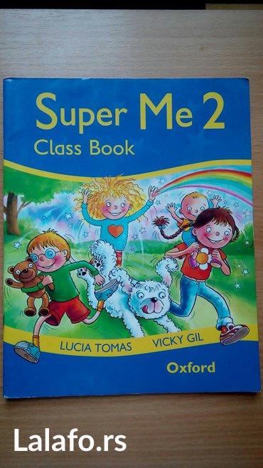 Super me 2, Class book, Oxford, 200 dinara. Preuzimanje po dogovoru - Belgrade