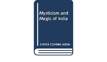 The mysticism and magic of India: Ormond McGill     1977 EDITION