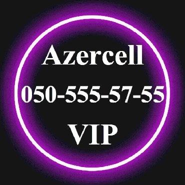 vip nomre - Azərbaycan: 050-555-57-55 Yeni VIP Azercell nomre