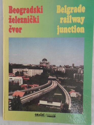 Beogradski sindikat - Srbija: Knjiga: Beogradski zeleznicki cvor A4 format, 127 str. 1995