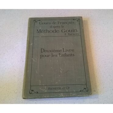 Cours de Francais d'apres la Methode Couin par F. Themoin, B. es L.