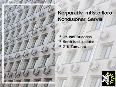 Texnikanın təmiri Azərbaycanda: Kondisioner servisi25 işçi briqadası ilə Kondisioner Servisi ilə bağlı