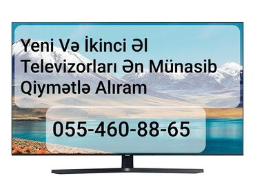 - Azərbaycan: Yeni ve ikinci el televizorlari unvandan aliram