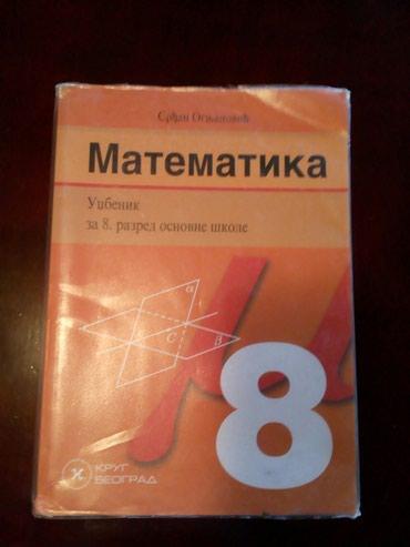 Matematika udžbenik za 8 razred. Krug Beograd. Lično preuzimanje - Beograd