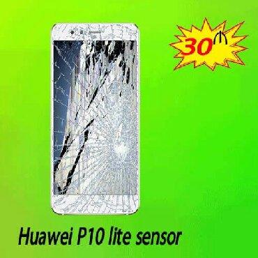 Bakı şəhərində Huawei P10 Lite sensor dəyişimi
