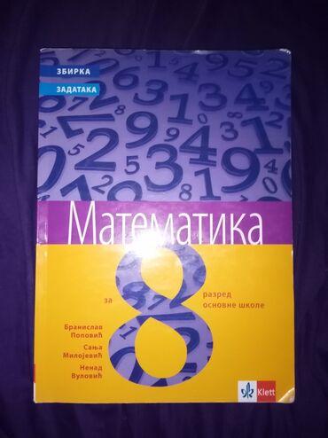 Knjige, časopisi, CD i DVD | Smederevska Palanka: Zbirka zadataka iz matematike za osmi razred. Izdavač:Klett