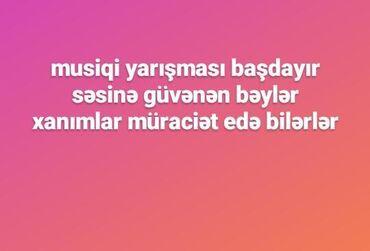 Digər xidmətlər - Azərbaycan: Musiqi yariwmasi sesine guvenen beyler xanimlar muraciet edde