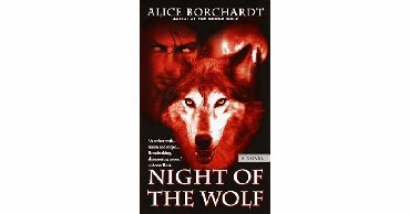 Night of the Wolf by Alice Borchardt
