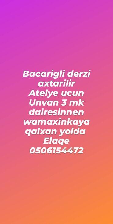 - Azərbaycan: Qadin Derzi axtarilir