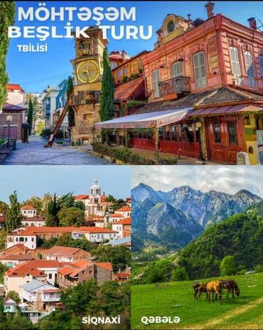 Bakı şəhərində MÖHTƏŞƏM BEŞLİK TURU 3 GÜNLÜK – 85 $