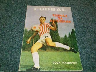 Pre - Srbija: Naslov: fudbal - tehnika sa metodikom autor(i): voja rajnović izdavač