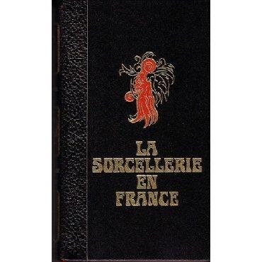 La Sorcellerie en France  ΣΥΛΛΕΚΤΙΚΗ ΕΚΔΟΣΗ ΤΟΥ 1978