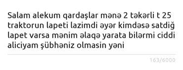 Salam alekum qardaşlar mənə 2 təkərli t 25 traktorun lapeti lazimdi