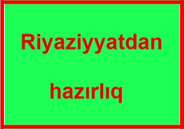 ali riyaziyyat - Azərbaycan: QARA QARAYEV METROSUNUN TAM YANINDA. Ali tehsilli riyaziyyat