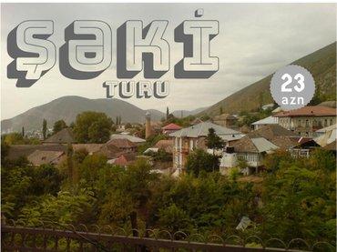 Bakı şəhərində Şəki Turu