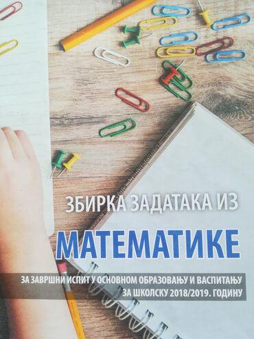 Ostalo | Vranje: Zbirka zadataka iz matematike za završni ispit u osnovnoj školi
