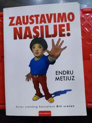 Knjige, časopisi, CD i DVD | Mladenovac: Zaustavimo nasilje- Endru Metjuz-NOVOIzdavac:VulkanBroj strana