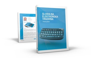 Naslov: Globalna elektronska trgovina  Autor(i): Predrag Bjelić - Beograd