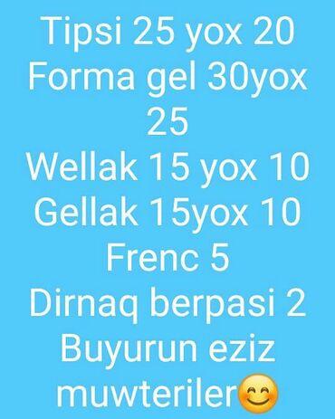 Tipsi 25m yox 20 mForma gel 30m yox 25mGel lak 15m yox10mWellak 15myox