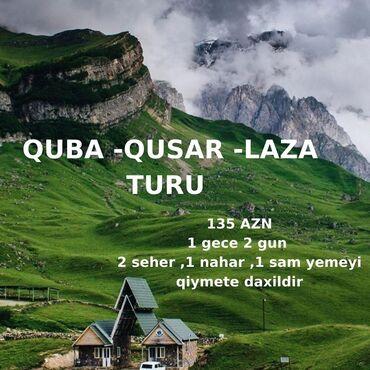 lol v baku - Azərbaycan: Yayın sonu və payızın əvvəli turlar daha maraqlı olur.  QUBA - QUSAR -