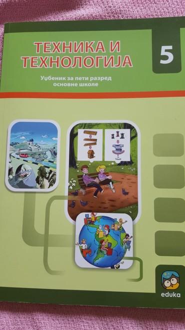 Knjige, časopisi, CD i DVD | Sremska Mitrovica: 5 r tehnika i tehnologija udzbenik eduka novo