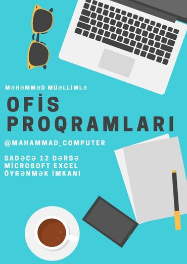 Kompüter kursları   Microsoft Windows, Microsoft Office, Adobe Photoshop   Əyani, Onlayn, Fərdi