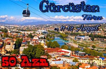 Bakı şəhərində 1 Günlük Gürcistan Turu
