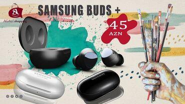 Samsung 4s mini - Azərbaycan: Samsung Buds +