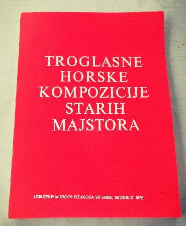 Knjige, časopisi, CD i DVD | Loznica: Troglasne horske kompozicije starih majstora izbor i redakcija