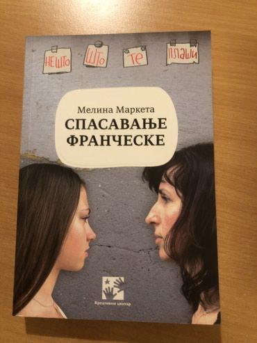 "Knjige, časopisi, CD i DVD | Backa Palanka: Prodajem knjigu autora Melina Marketa ""Spasavanje Frančeske"", nova je"