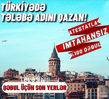 Viza və səyahətlər - Azərbaycan: ''Türkiyədə ATTESTATLA 100% Qəbul olmaq şansı''