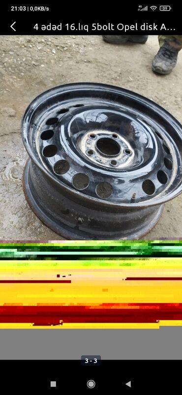 Автозапчасти и аксессуары - Дюбенди: 16liq opel diski satılır 5 blot  Masazirdadir