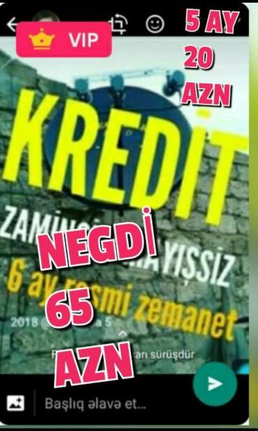 Bakı şəhərində KROSNA KREDİT 5 AY 20 AZN