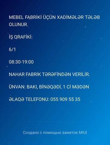 Xadimə tələb olunur,Ünvan Bakı şəhəri Binəqədi rayonu ərazisində