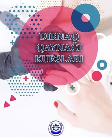 Bakı şəhərində DIRNAQ QAYNAĞI KURSU(150 AZN)